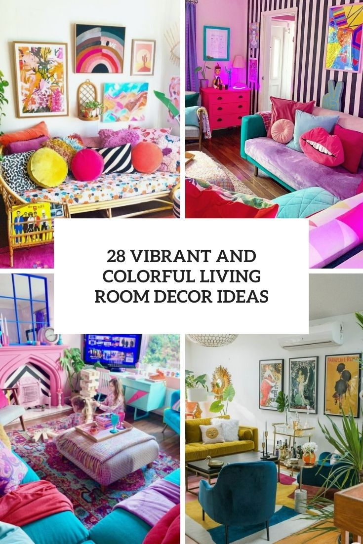 28 Vibrant And Colorful Living Room Decor Ideas