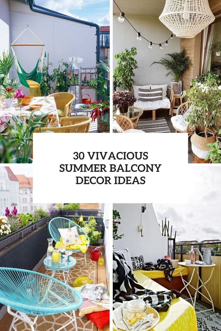 30 Vivacious Summer Balcony Decor Ideas