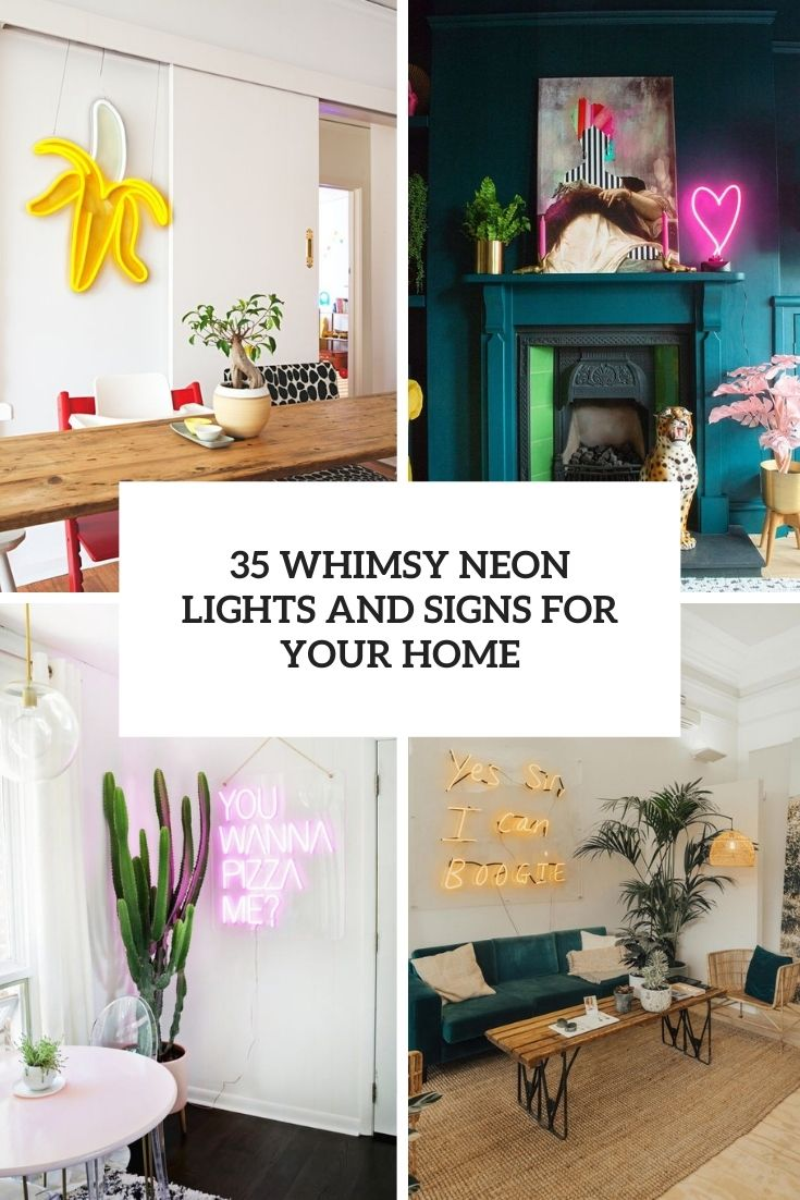 35 Whimsy Neon Lights And Signs For Your Home