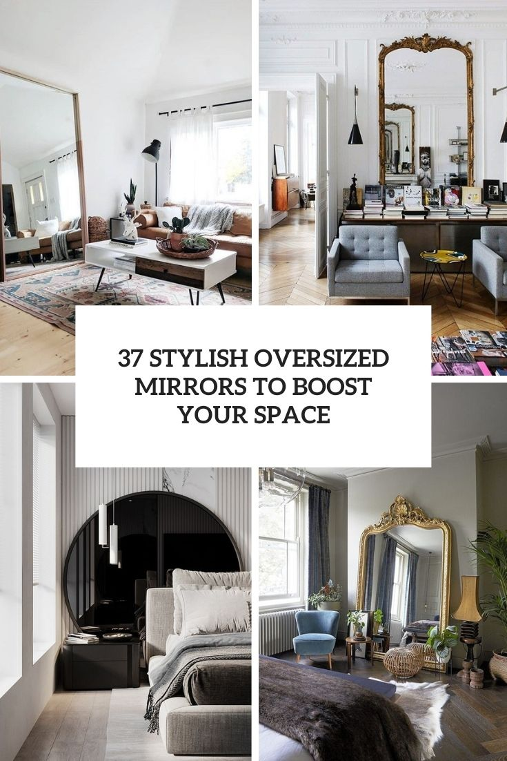 37 stylish oversized mirrors to boost your space cover