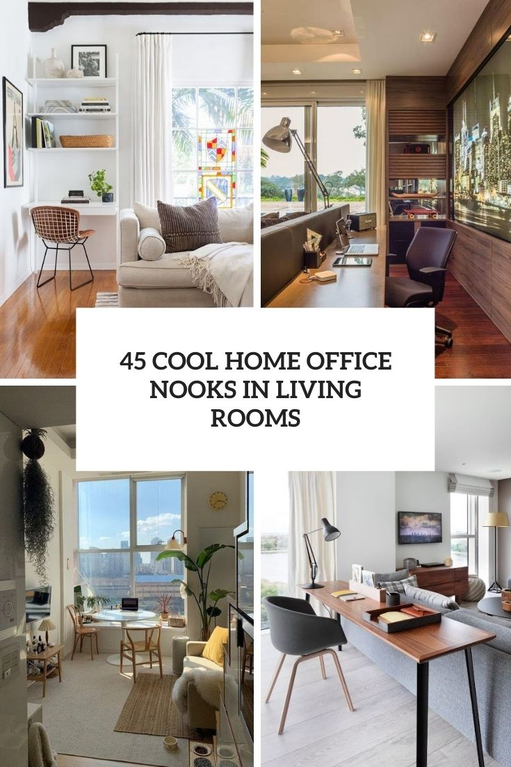 45 cool home office nooks in living rooms cover