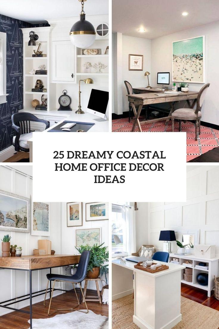 dreamy coastal home office decor ideas cover