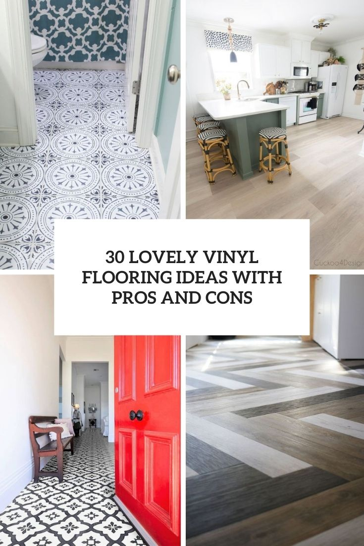 lovely vinyl flooring ideas with pros and cons cover