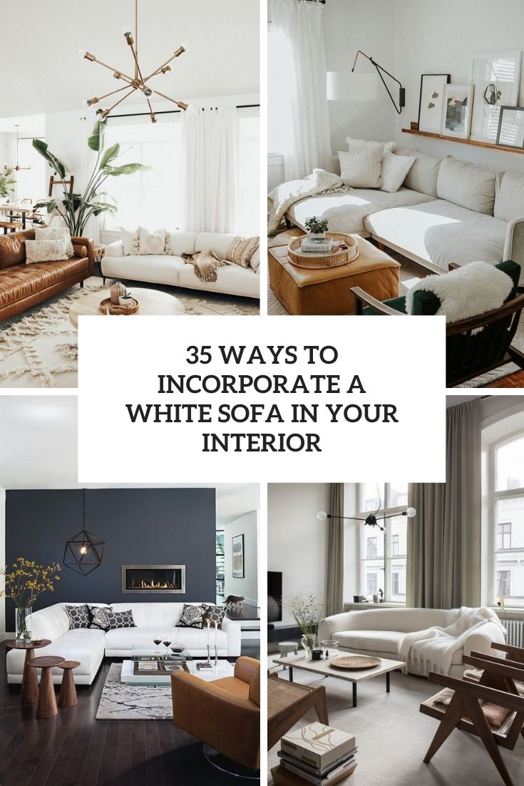 35 Ways To Incorporate A White Sofa In Your Interior