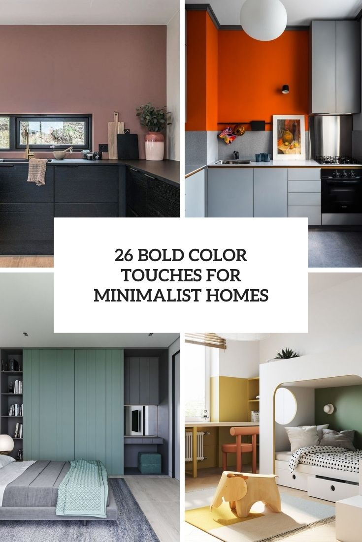 26 Bold Color Touches For Minimalist Homes
