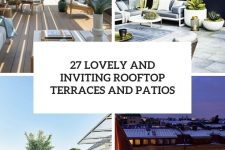 27 lovely and inviting rooftop terraces and patios cover