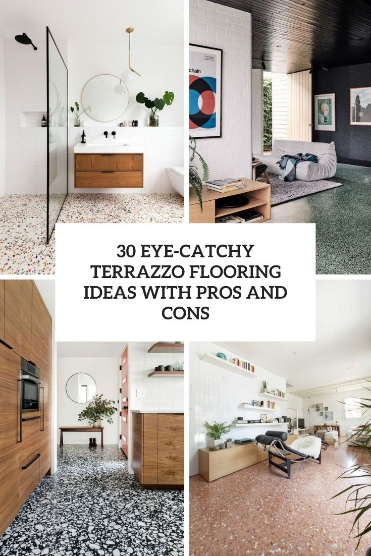 30 Eye-Catchy Terrazzo Flooring Ideas With Pros And Cons