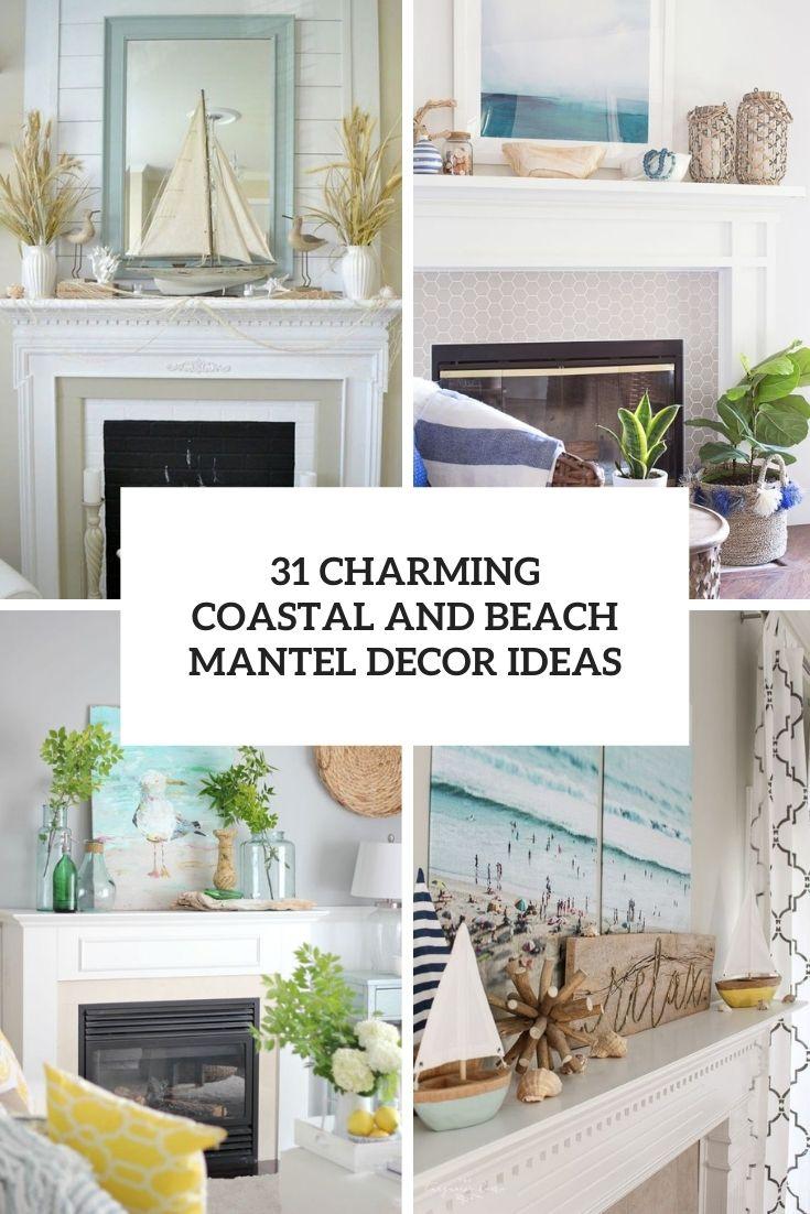 charming coastal and beach mantel decor ideas cover