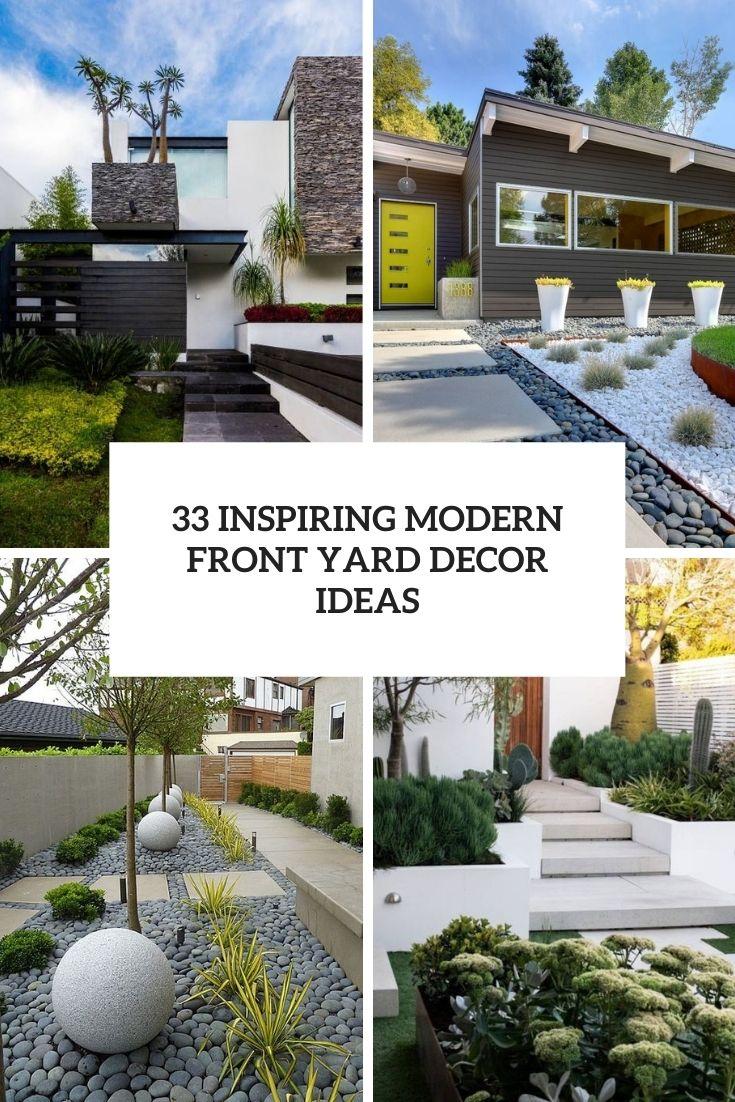 33 Inspiring Modern Front Yard Decor Ideas