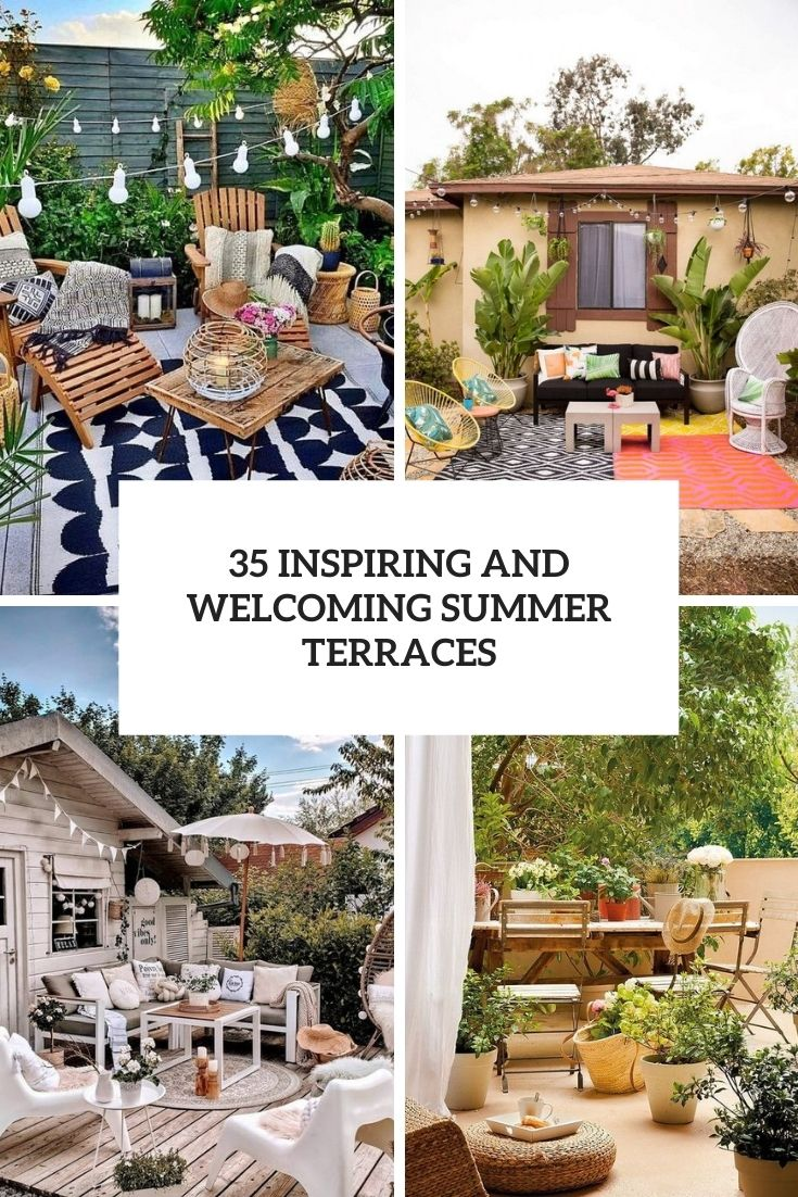 35 Inspiring And Welcoming Summer Terraces