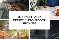 35 stylish and refreshing outdoor showers cover