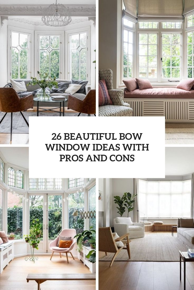 26 Beautiful Bow Window Ideas With Pros And Cons