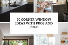 30 corner window ideas with pros and cons cover