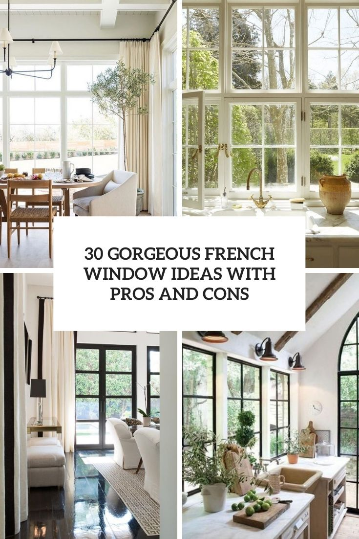 30 Gorgeous French Window Ideas With Pros And Cons