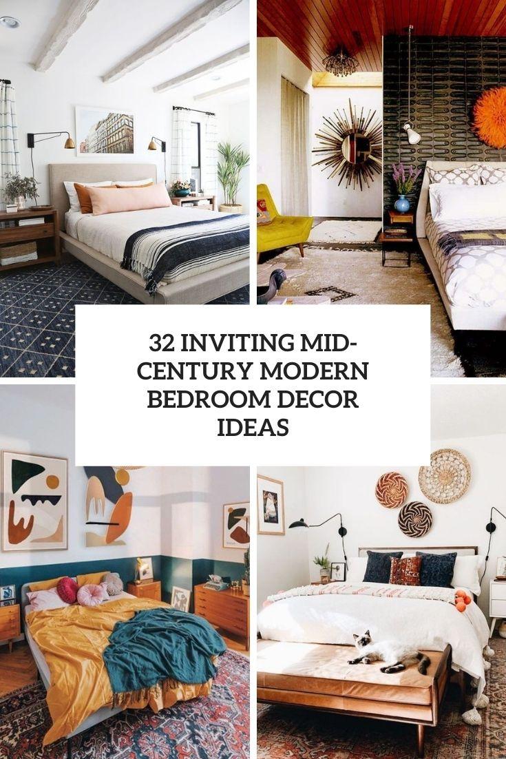 32 Inviting Mid-Century Modern Bedroom Decor Ideas
