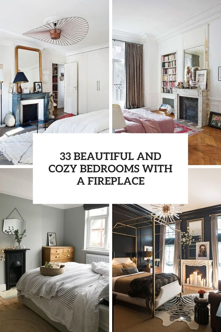 33 Beautiful And Cozy Bedrooms With A Fireplace