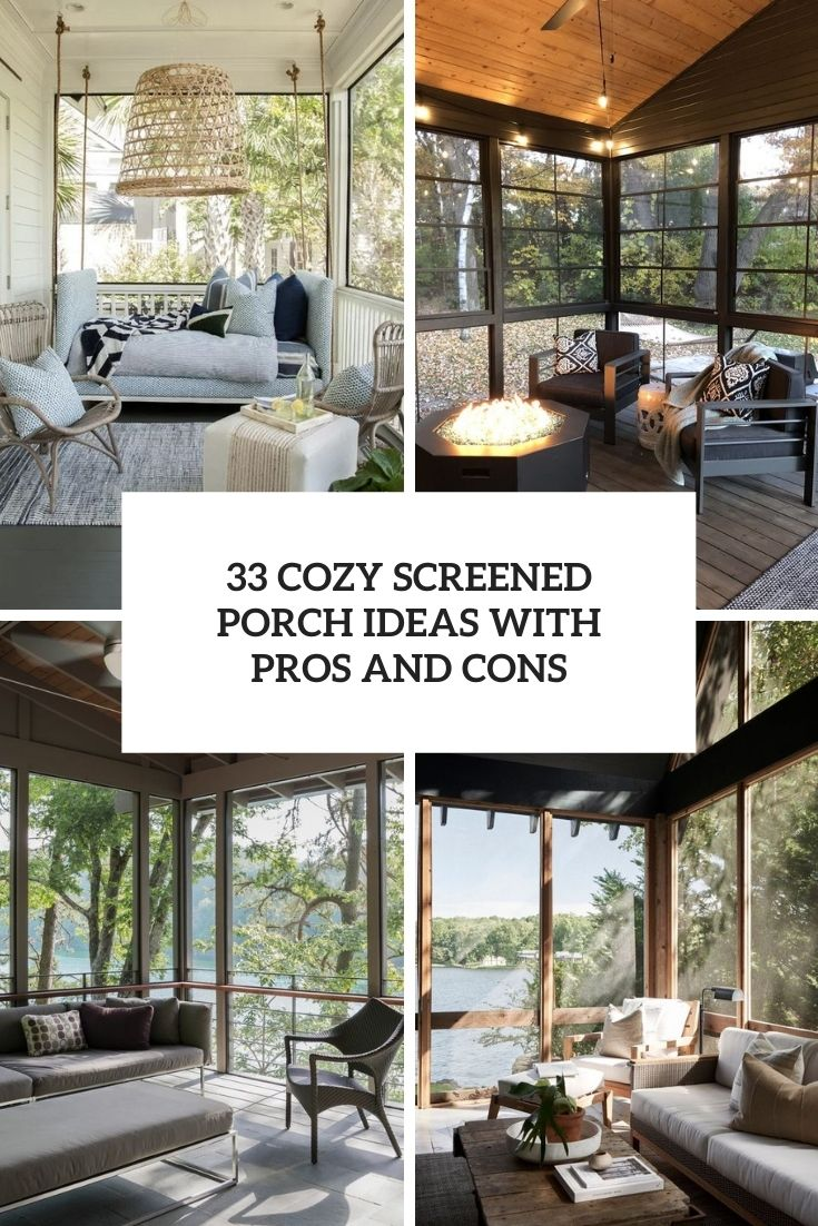 33 Cozy Screened Porch Ideas With Pros And Cons