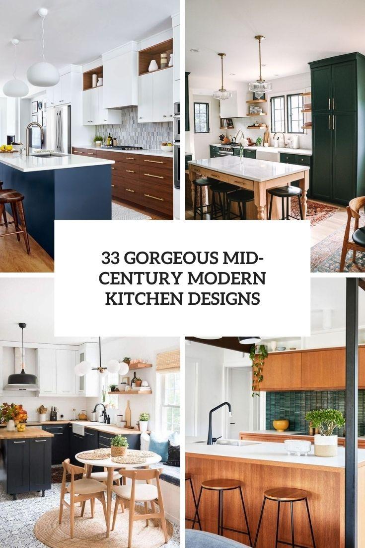 33 Gorgeous Mid-Century Modern Kitchen Designs