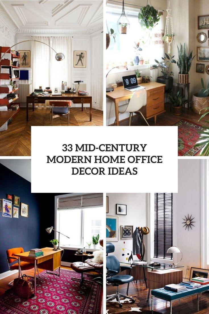 33 Mid-Century Modern Home Office Decor Ideas