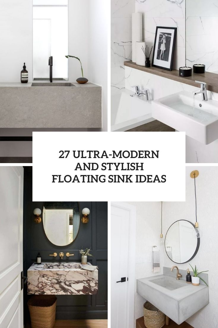 27 Ultra-Modern And Stylish Floating Sink Ideas