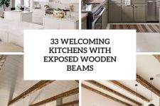 33 welcoming kitchens with exposed wooden beams cover