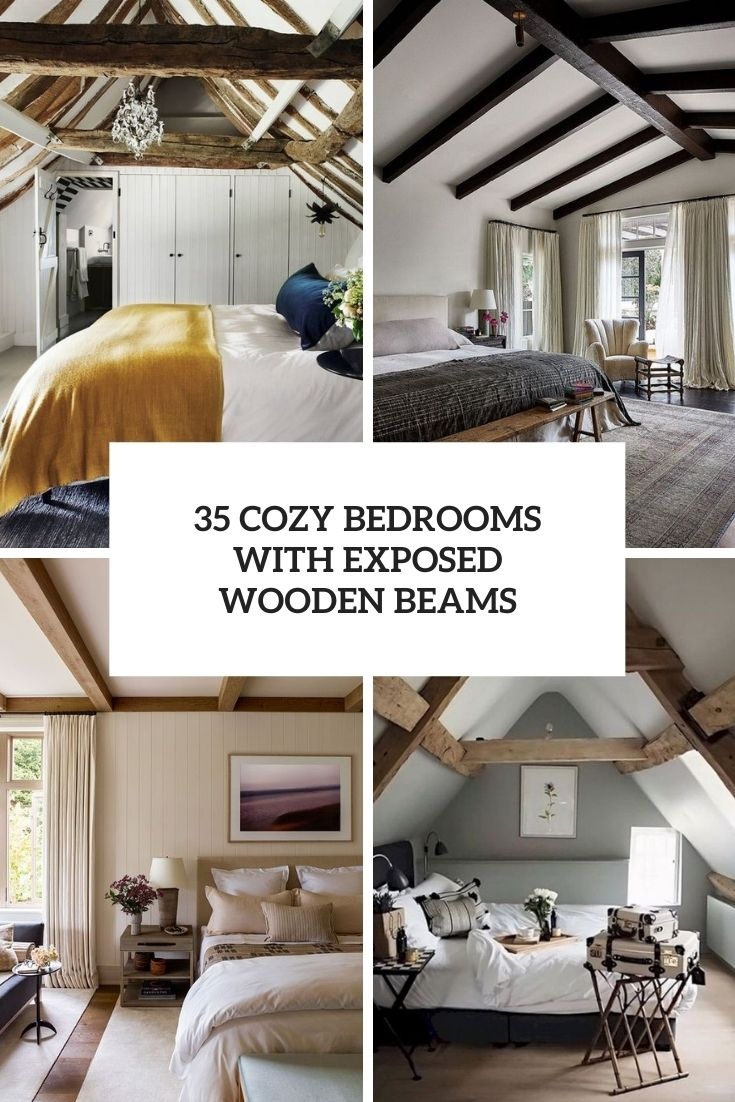35 Cozy Bedrooms With Exposed Wooden Beams