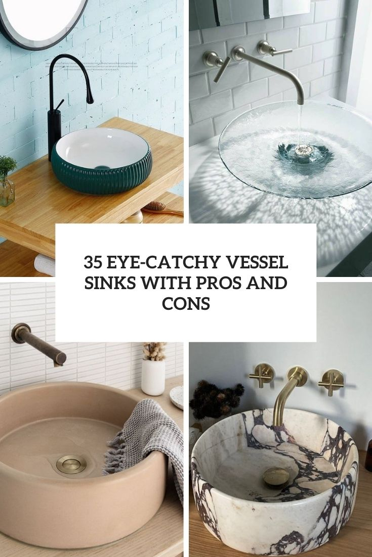 35 Eye-Catchy Vessel Sinks With Pros And Cons