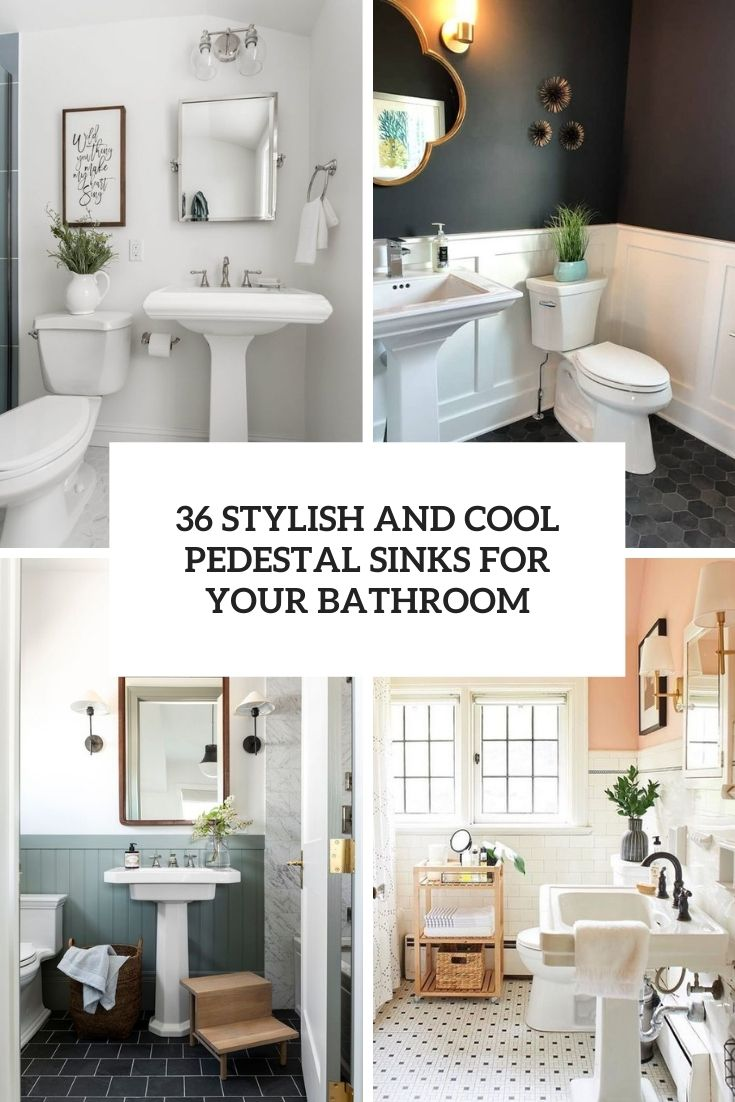 36 Stylish And Cool Pedestal Sinks For Your Bathroom