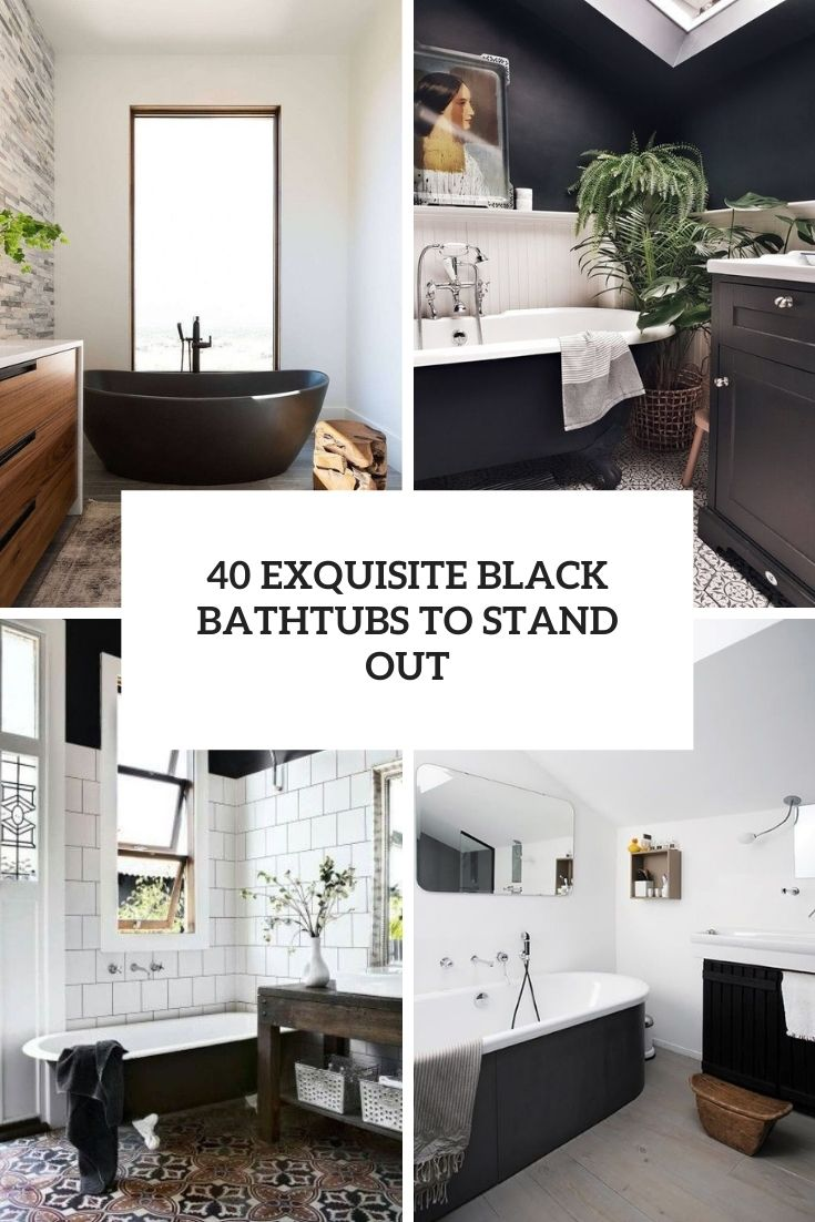 40 Exquisite Black Bathtubs To Stand Out