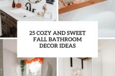 25 cozy and sweet fall bathroom decor ideas cover
