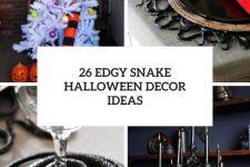 26 edgy snake halloween decor ideas cover
