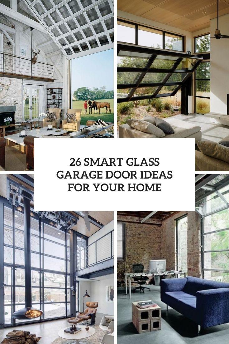 26 Smart Glass Garage Door Ideas For Your Home