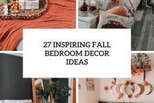 27 inspiring fall bedroom decor ideas cover