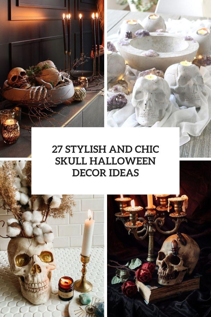 27 Stylish And Chic Skull Halloween Decor Ideas