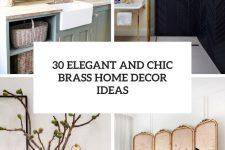 30 elegant and chic brass home decor ideas cover