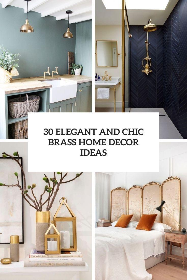 30 Elegant And Chic Brass Home Decor Ideas