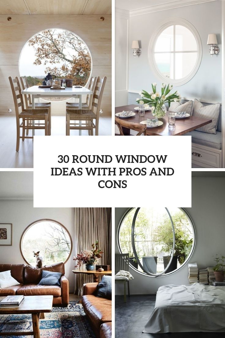 30 Round Window Ideas With Pros And Cons