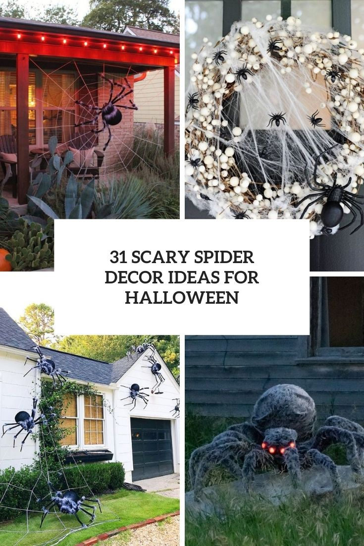 31 Scary Spider Decor Ideas For Halloween
