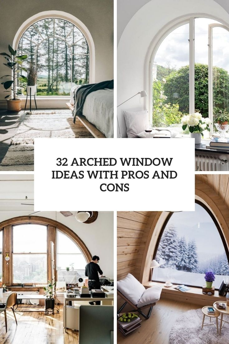 32 Arched Window Ideas With Pros And Cons