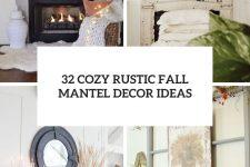32 cozy rustic fall mantel decor ideas cover