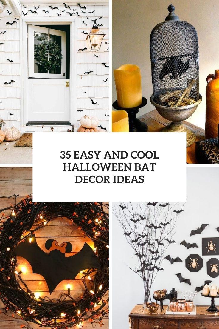 35 Easy And Cool Halloween Bat Decor Ideas