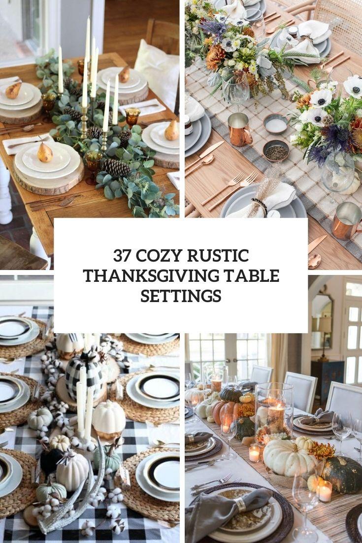 37 Cozy Rustic Thanksgiving Table Settings