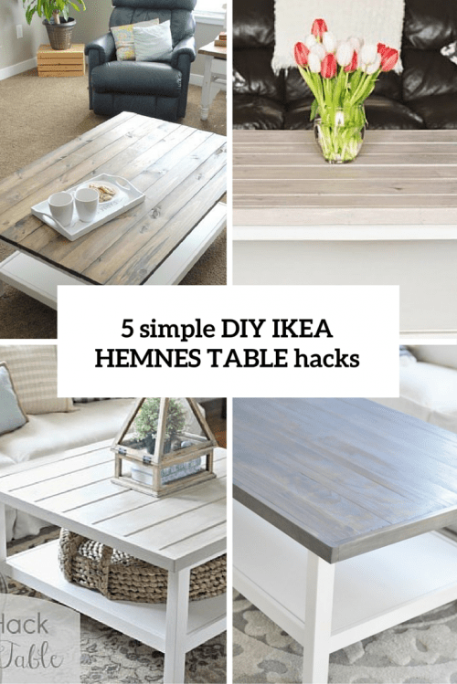 5 simple diy ikea hemnes coffee table hacks - shelterness