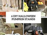 6-DIY-HALLOWEEN-PUMPKIN-STANDS-OVER