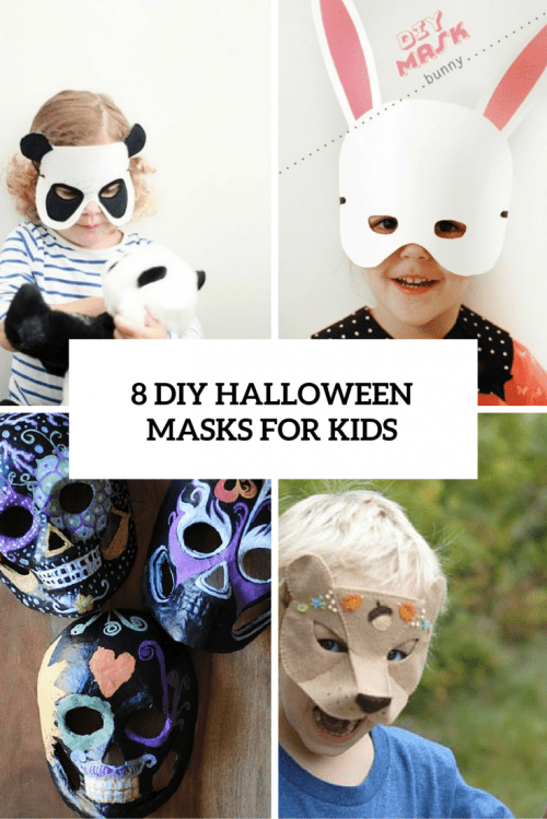 Cool And Easy To Make DIY Halloween Masks For Kids Shelterness - 8 cool and easy to make diy halloween masks for kids