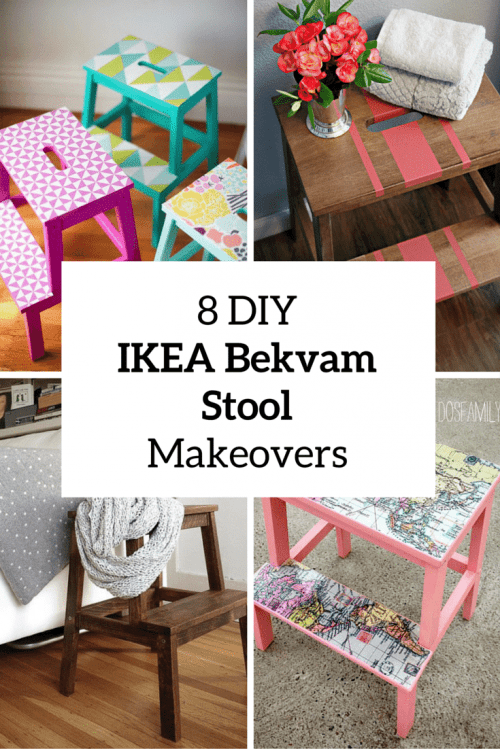 8 Creative And Simple DIY IKEA Bekvam Stool Makeovers