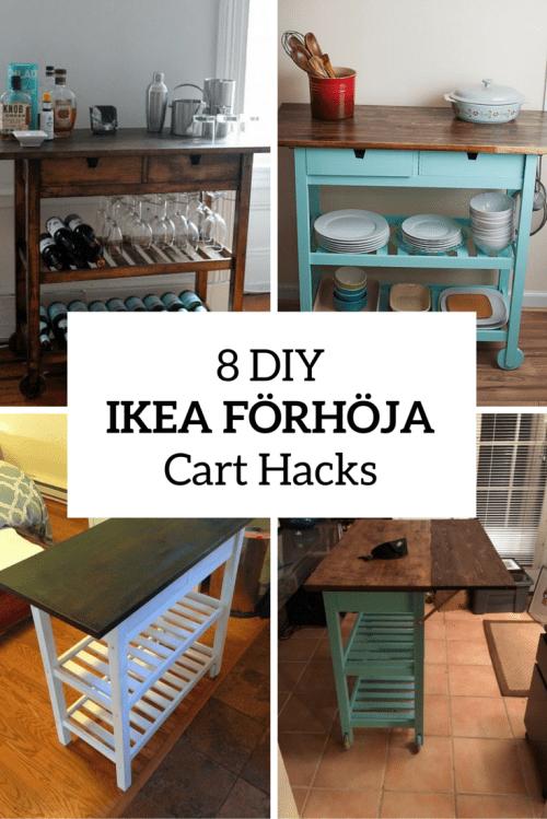 8 quick diy ikea forhoja kitchen cart hacks shelterness