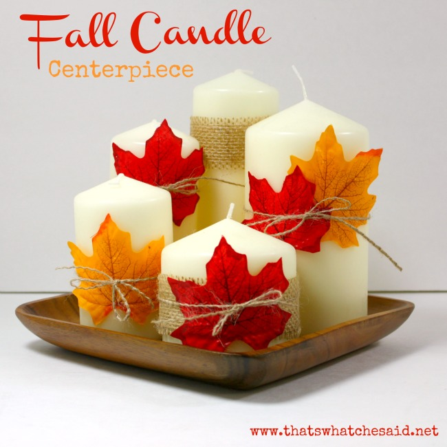 simple fall candle centerpiece