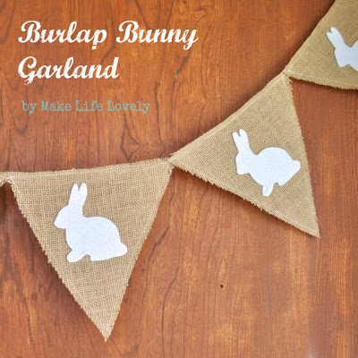 burlap bunny garland (via makelifelovely)