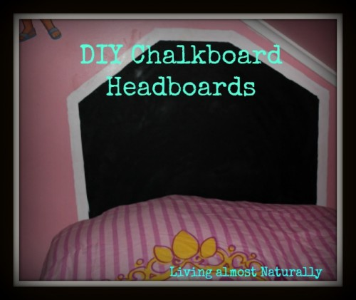 easy chalkboard headboard (via livingalmostnaturally)